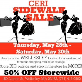 50% Off CERI Wellesley Sidewalk Sale!!