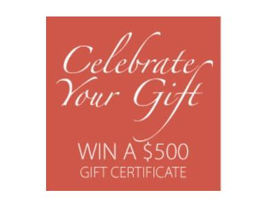 Celebrate Your Gift and Win $500